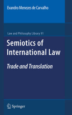 Carvalho, Evandro Menezes de - Semiotics of International Law, ebook
