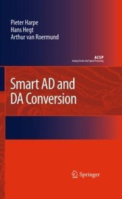 Roermund, Arthur van - Smart AD and DA Conversion, ebook