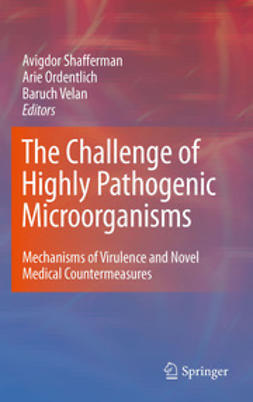 Shafferman, Avigdor - The Challenge of Highly Pathogenic Microorganisms, ebook