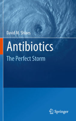 Shlaes, David M. - Antibiotics, ebook