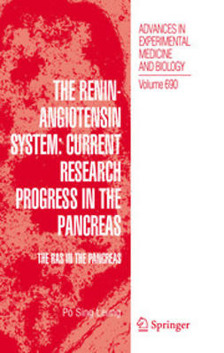 Leung, Po Sing - The Renin-Angiotensin System: Current Research Progress in The Pancreas, ebook