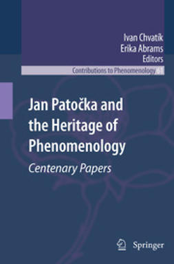 Abrams, Erika - Jan Patočka and the Heritage of Phenomenology, ebook