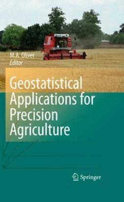 Oliver, M.A. - Geostatistical Applications for Precision Agriculture, ebook
