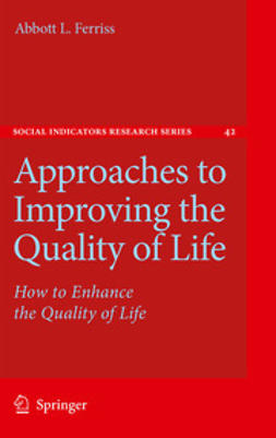 Ferriss, Abbott L. - Approaches to Improving the Quality of Life, ebook