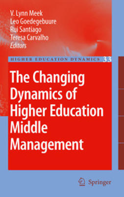 Meek, V. Lynn - The Changing Dynamics of Higher Education Middle Management, ebook