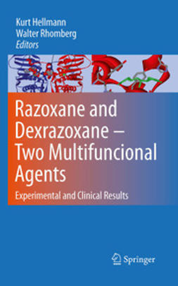 Hellmann, Kurt - Razoxane and Dexrazoxane - Two Multifunctional Agents, ebook