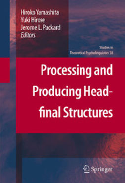 Yamashita, Hiroko - Processing and Producing Head-final Structures, ebook