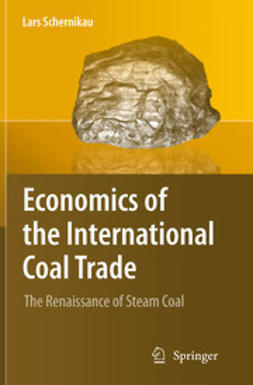 Schernikau, Lars - Economics of the International Coal Trade, ebook