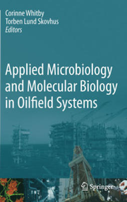Whitby, Corinne - Applied Microbiology and Molecular Biology in Oilfield Systems, ebook