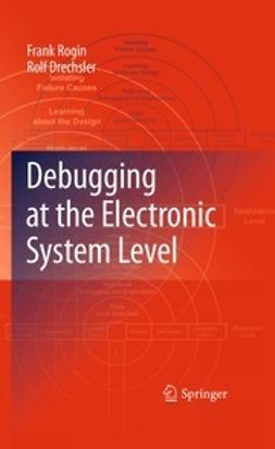 Rogin, Frank - Debugging at the Electronic System Level, ebook