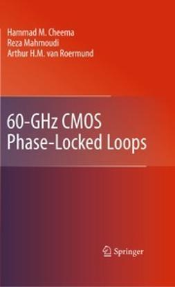 Cheema, Hammad M. - 60-GHz CMOS Phase-Locked Loops, e-bok