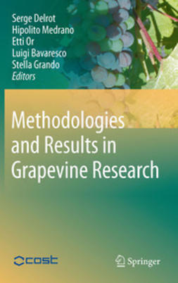 Delrot, Serge - Methodologies and Results in Grapevine Research, ebook