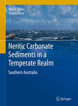 James, Noel P. - Neritic Carbonate Sediments in a Temperate Realm, ebook