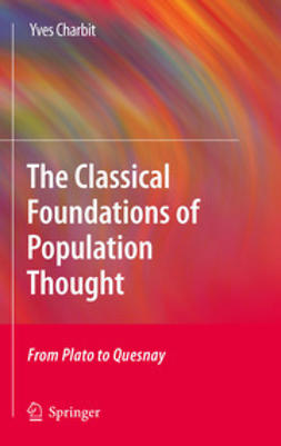 Charbit, Yves - The Classical Foundations of Population Thought, ebook