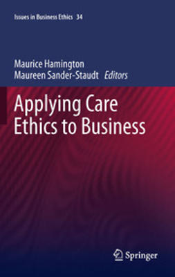 Hamington, Maurice - Applying Care Ethics to Business, e-bok