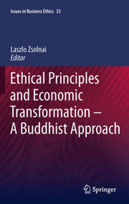 Zsolnai, Laszlo - Ethical Principles and Economic Transformation - A Buddhist Approach, ebook