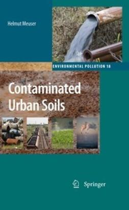 Meuser, Helmut - Contaminated Urban Soils, ebook