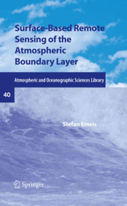 Emeis, Stefan - Surface-Based Remote Sensing of the Atmospheric Boundary Layer, ebook