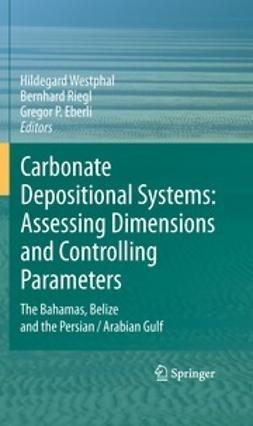 Westphal, Hildegard - Carbonate Depositional Systems: Assessing Dimensions and Controlling Parameters, ebook