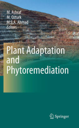 Ashraf, M. - Plant Adaptation and Phytoremediation, ebook