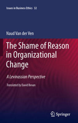 Ven, Naud van der - The Shame of Reason in Organizational Change, ebook
