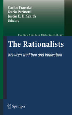 Fraenkel, Carlos - The Rationalists: Between Tradition and Innovation, e-kirja