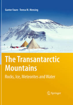 Faure, Gunter - The Transantarctic Mountains, ebook