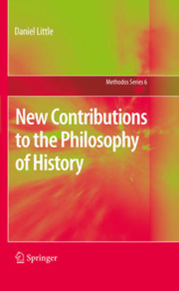 Little, Daniel - New Contributions to the Philosophy of History, ebook
