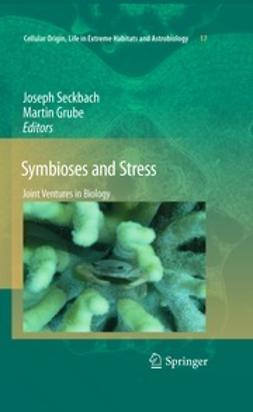 Seckbach, Joseph - Symbioses and Stress, ebook