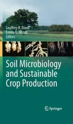Dixon, Geoffrey R. - Soil Microbiology and Sustainable Crop Production, ebook