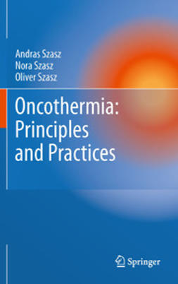 Szasz, Andras - Oncothermia: Principles and Practices, ebook