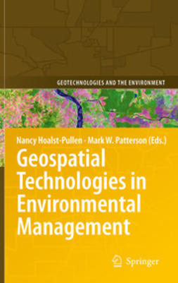 Hoalst-Pullen, Nancy - Geospatial Technologies in Environmental Management, ebook