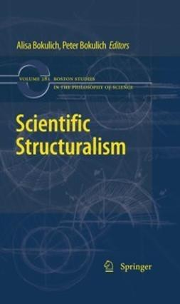Bokulich, Alisa - Scientific Structuralism, ebook