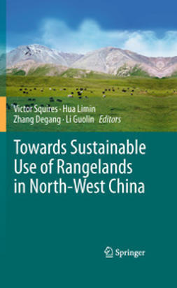 Squires, Victor - Towards Sustainable Use of Rangelands in North-West China, ebook