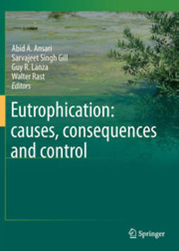 Ansari, Abid A. - Eutrophication: causes, consequences and control, ebook