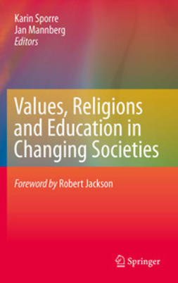 Sporre, Karin - Values, Religions and Education in Changing Societies, ebook