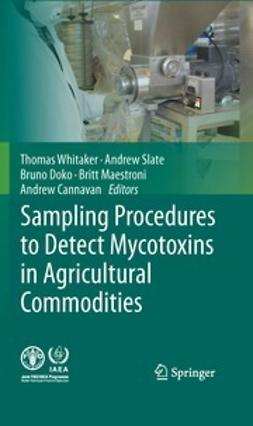 Whitaker, Thomas - Sampling Procedures to Detect Mycotoxins in Agricultural Commodities, ebook