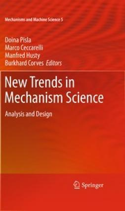 Pisla, Doina - New Trends in Mechanism Science, ebook