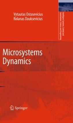 Ostasevicius, Vytautas - Microsystems Dynamics, ebook