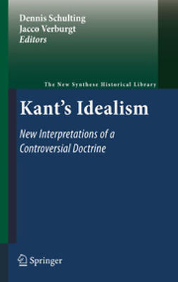 Schulting, Dennis - Kant's Idealism, ebook