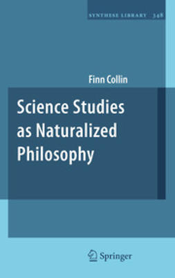 Collin, Finn - Science Studies as Naturalized Philosophy, e-bok