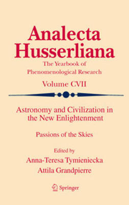 Tymieniecka, Anna-Teresa - Astronomy and Civilization in the New Enlightenment, e-kirja