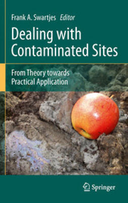 Swartjes, Frank A. - Dealing with Contaminated Sites, ebook