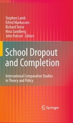 Lamb, Stephen - School Dropout and Completion, ebook