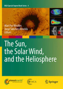 Miralles, Mari Paz - The Sun, the Solar Wind, and the Heliosphere, ebook