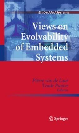 Laar, Pierre Van de - Views on Evolvability of Embedded Systems, e-bok