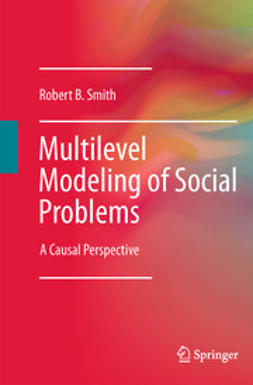 Smith, Robert B. - Multilevel Modeling of Social Problems, ebook