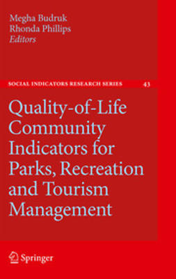 Budruk, Megha - Quality-of-Life Community Indicators for Parks, Recreation and Tourism Management, e-bok