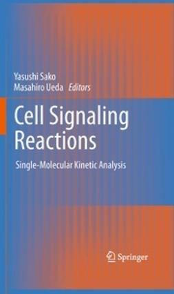 Sako, Yasushi - Cell Signaling Reactions, ebook