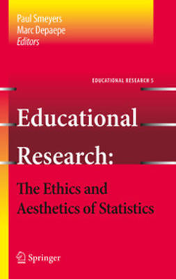 Smeyers, Paul - Educational Research - the Ethics and Aesthetics of Statistics, e-bok